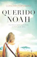 Querido Noah/ Dear Noah