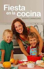Fiesta en la cocina / Party in the Kitchen