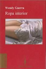 Ropa Interior af Wendy Guerra