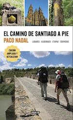 El camino de Santiago a pie / The Camino de Santiago On Foot