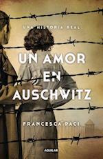 Un amor en Auschwitz / A Love in Auschwitz af Francesca Paci