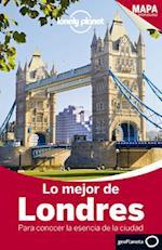 Lonely Planet Lo Mejor de Londres (Travel Guide)