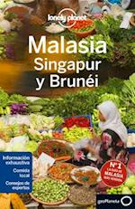 Lonely Planet Malasia, Singapur y Brunei /Lonely Planet Malaysia, Singapore and Brunei (Lonely Planet. (Spanish Guides))