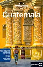 Lonely Planet Guatemala/ Lonely Planet Guatemala (Lonely Planet. (Spanish Guides))