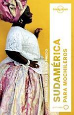Lonely Planet Sudamerica Para Mochileros (Travel Guide)