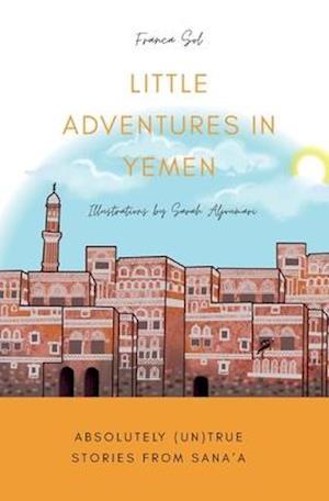 Little Adventures in Yemen