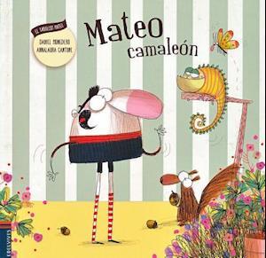 Bog, paperback Mateo camaleón / Mateo Chaleleon af Daniel Monedero