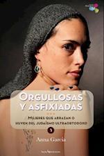 Orgullosas y Asfixiadas af Anna Garcia