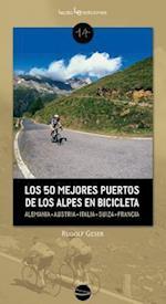 Los 50 mejores puertos de los Alpes en bicicleta / The top 50 ports in the Alps by bike