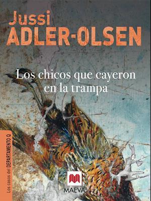 Los chicos que cayeron en la trampa af Jussi Adler-Olsen
