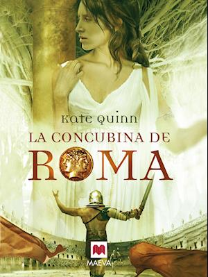 La concubina de Roma af Kate Quinn