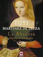 La abadesa af Toti Martinez De Lezea