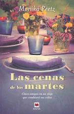 Las Cenas de los Martes = The Dinners of Tuesdays af Monika Peetz