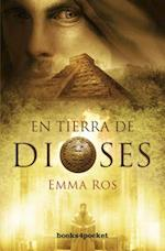 En Tierra de Dioses = In the Land of Gods af Emma Ros