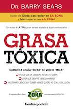 Grasa Toxica (Books4pocket Crecimiento y Salud, nr. 323)