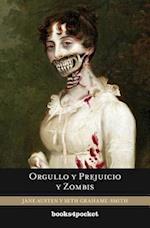 Orgullo y Prejuicio y Zombis = Pride and Prejudice and Zombies (Books4pocket Narrativa, nr. 325)