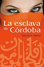 La Esclava de Cordoba = The Slave of Cordoba (Books4pocket Narrativa, nr. 347)