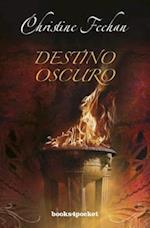 Destino Oscuro = Dark Destiny (Books4pocket Romantica, nr. 349)