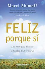 Feliz Porque Si (Books4pocket Crecimiento y Salud, nr. 351)