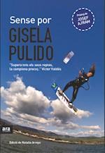 Sense por af Gisela Pulido Borrell