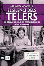 El silenci dels telers af Assumpta Montellà I Carlos