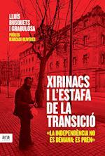 Xirinacs i l'estafa de la Transició af Lluís Busquets I Grabulosa, Arcadi Oliveres I Boadella