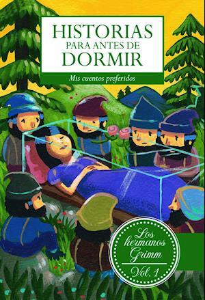 Historias para antes de dormir. Vol. 1 Hermanos Grimm af Jacob Y Wilhem Grimm