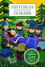 Historias para antes de dormir. Vol. 1 Hermanos Grimm