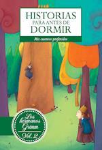 Historias para antes de dormir. Vol. 2 Hermanos Grimm af Jacob Y Wilhem Grimm