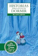 Historias para antes de dormir. Vol. 3 Hermanos Grimm af Jacob Y Wilhem Grimm
