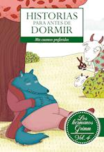 Historias para antes de dormir. Vol. 4 Hermanos Grimm
