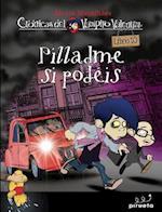 Vampiro Valentin 10. Pilladme Si Podeis af Alvaro Magalhaes
