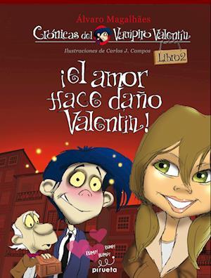 El amor hace daño, Valentín af Alvaro Magalhaes