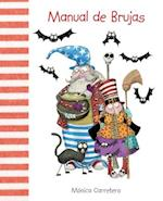 Manual de Brujas / Witches Handbook af Monica Carretero