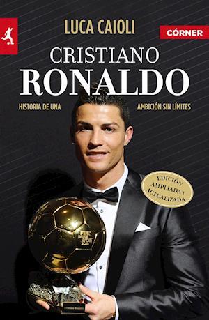 Cristiano Ronaldo af Luca Caioli
