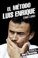 El Metodo Luis Enrique af Lluis Lainz