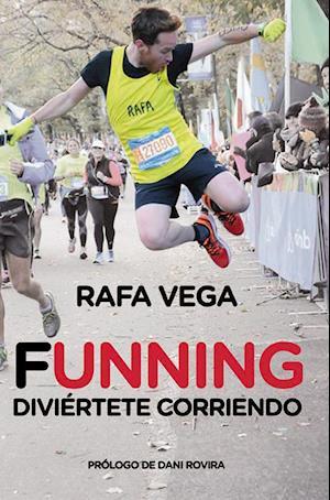 Funning. Diviértete corriendo af Rafa Vega