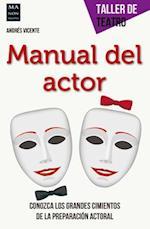 Manual del Actor (Taller De Teatro)