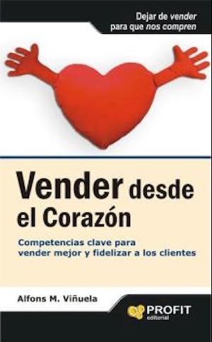 Vender desde el corazón