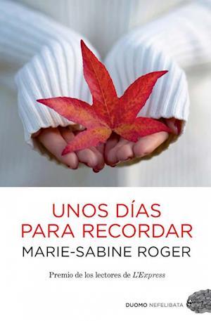 Unos días para recordar af Marie-Sabine Roger