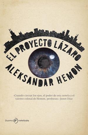 El proyecto Lázaro