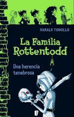 La familia Rottentodd. Una herencia tenebrosa (nr. 00000)