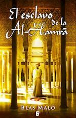El esclavo de la Al-Hamrá af Blas Malo