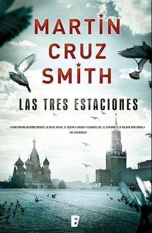 Las tres estaciones af Martin Cruz Smith