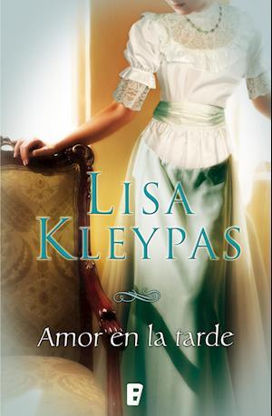 Amor en la tarde af Lisa Kleypas