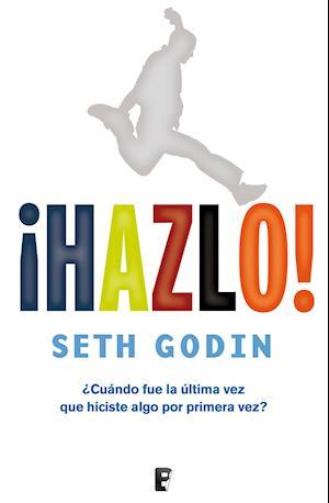 ¡Hazlo! af Seth Godin