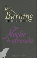 Noche de Ofrenda = Offering Evening af Jezz Burning