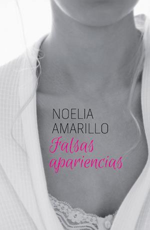 Falsas apariencias af Noelia Amarillo