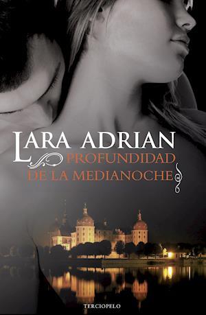 Profundidad de la medianoche af Lara Adrian
