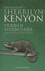 Verdad Silenciada = Silenced Truth